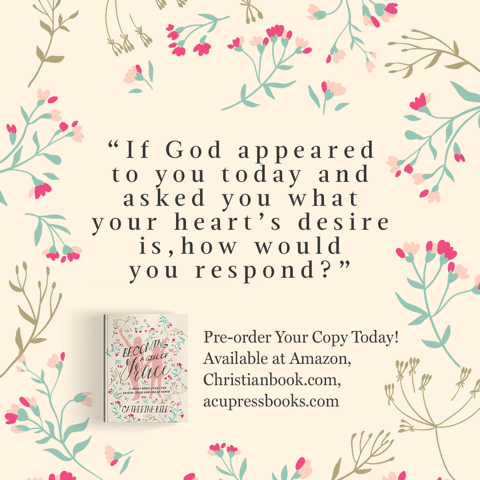 """""""If God appeared to you today and asked you what your heart's desire is, how would you respond?"""" - Catherine Bird, Becoming a Girl of Grace"""